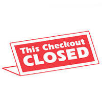 SIGN CHECKOUT CLOSED
